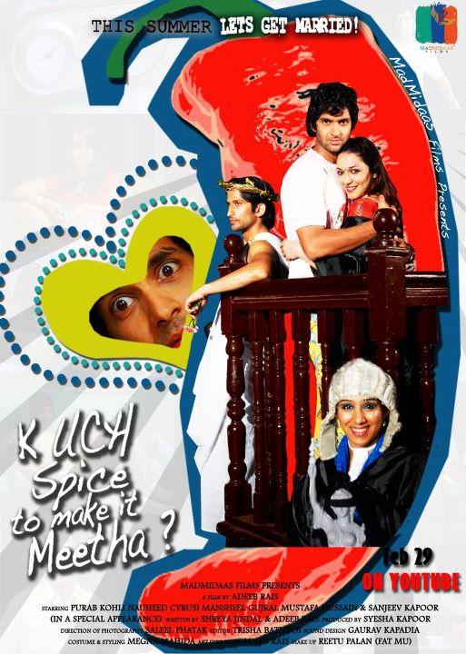 Kuch Spice To Make It Meetha? - Movie Poster #2 (Original)