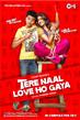 Tere Naal Love Ho Gaya - Tiny Poster #1