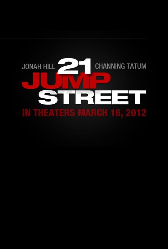 21 Jump Street - Movie Poster #1 (Original)