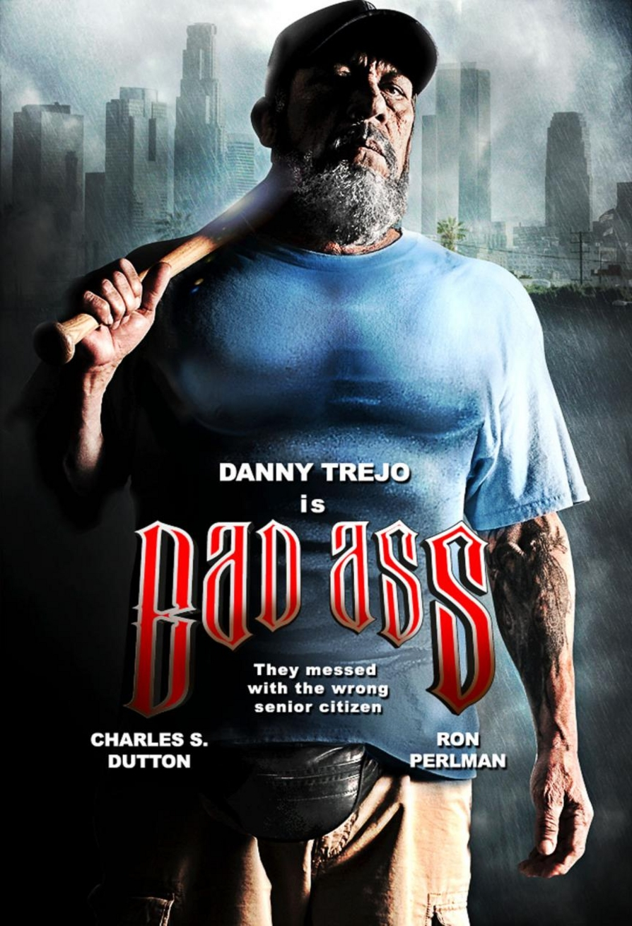 Bad Ass - Movie Poster #1 (Original)