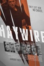 Haywire Small Poster