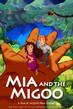 Mia and the Migoo - Tiny Poster #1