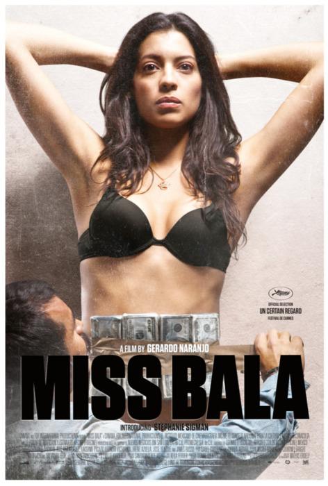 Miss Bala - Movie Poster #1 (Original)