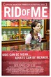 Rid of Me - Tiny Poster #1