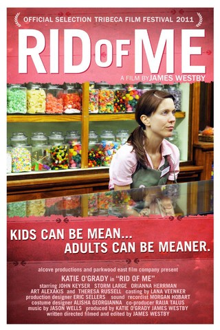 Rid of Me - Movie Poster #1 (Small)