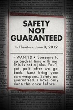 Safety Not Guaranteed Small Poster