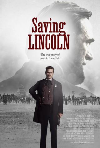 Saving Lincoln - Movie Poster #1 (Small)