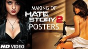 Making of Hate Story 2 Posters - Surveen Chawla - Hate Story 2