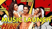 Main Tera Hero MUSIC LAUNCH - Varun Dhawan, Nargis Fakhri & David Dhawan