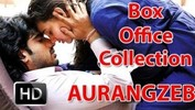 "Box Office Collection - ""Aurangzeb"""