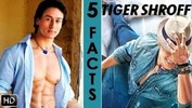 5 Unknown Facts About Tiger Shroff
