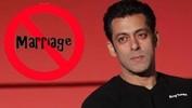 Salman Khan : I Will Never Marry