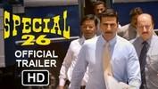 Special 26 - OFFICIAL HD Trailer 2013 | Akshay Kumar | Manoj Bajpayee | Anupam Kher