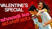 Valentine's Day Event - Shaadi Ke Side Effects