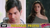 Marriage waali party - Dialogue Promo 6 - Humpty Sharma Ki Dulhania - 11th July