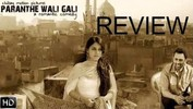 'Paranthe Wali Gali' Movie Review