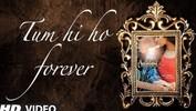 Aashiqui 2: Valentine's Day Special Video - Tum Hi Ho Forever