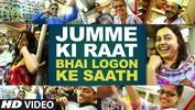 """Jumme Ki Raat """"Bhai Ke Fans ke Sath"""" - Kick - Salman Khan"""