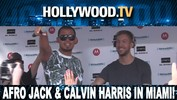 Afro Jack and Calvin Harris Spinning in Miami