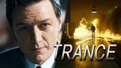 Danny Boyle's Trance Trailer!