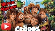 The Croods Movie Review Video - Starring Emma Stone, Ryan Reynolds and Nicolas Cage